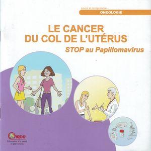 Le cancer du col de l'utérus