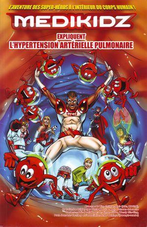 Medikidz expliquent l'hypertension artérielle pulmonaire