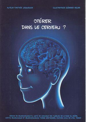 Opérer dans le cerveau?