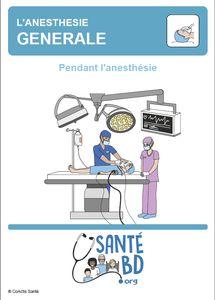 Anesthésie générale: pendant l'anesthésie